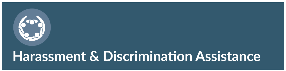 Harassment & Discrimination Assistance